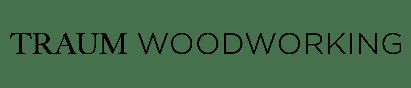 Traum Woodworking